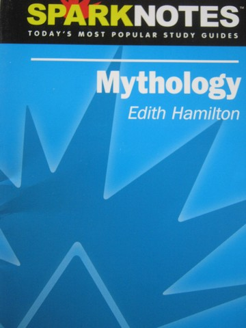 SparkNotes Mythology (P) by Edith Hamilton - Click Image to Close