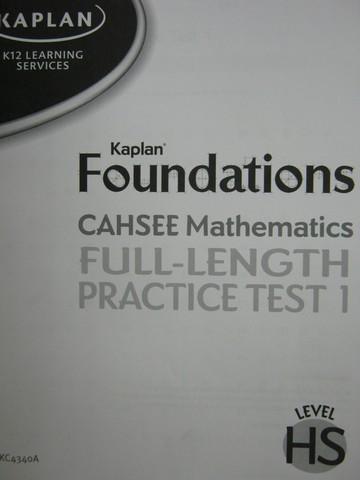 Kaplan Foundations CAHSEE Math Full-Length Practice Test 1