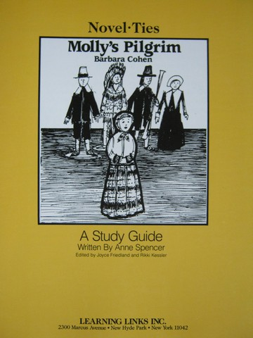 Novel Ties Molly's Pilgrim Study Guide (P) by Anne Spencer