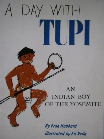 A Day with Tupi (P) by Fran Hubbard