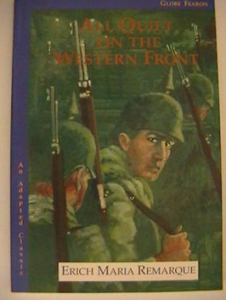 All Quiet on the Western Front (P) by Erich Maria Remarque