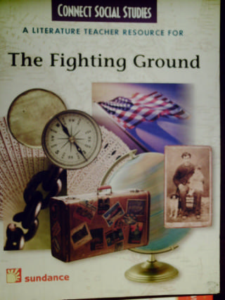 Connect Social Studies The Fighting Ground TR (TE)(P)