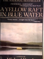 A Yellow Raft in Blue Water (P) by Michael Dorris