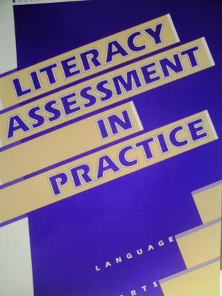 Literacy Assessment in Practice Language Arts (P) by Badger,