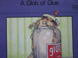 A Glob of Glue (P) by Alvin Granowsky