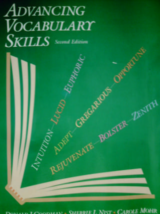 Advancing Vocabulary Skills 2nd Edition (P) by Goodman, Nist,