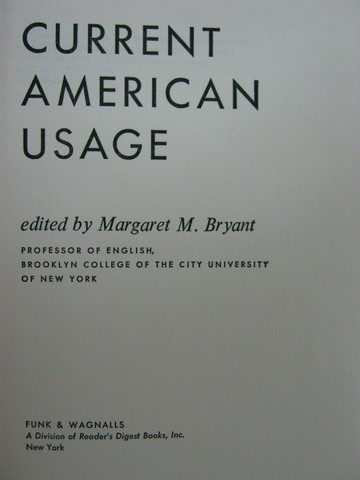 Current American Usage (H) by Margaret M. Bryant