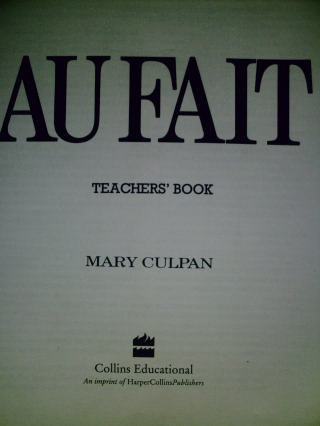 Au Fait Teacher's Book (TE)(P) by Mary Culpan