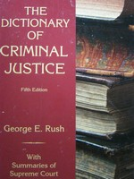 Dictionary of Criminal Justice 5th Edition (P) by George E Rush