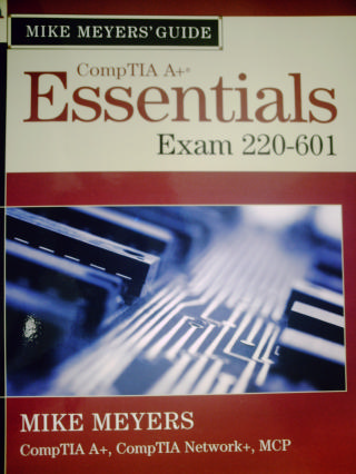 CompTIA A+ Essentials Exam 220-601 (Pk) by Meyers