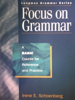Focus on Grammar Basic Course (P) by Irene E Schoenberg