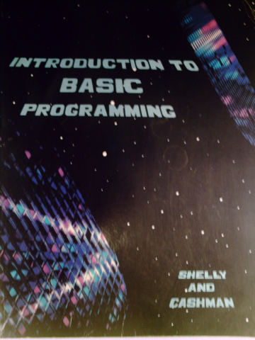Introduction to BASIC Programming (P) by Shelly & Cashman