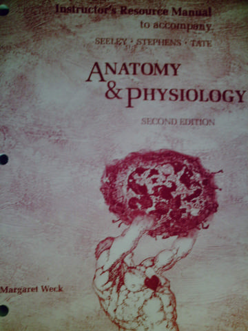 Anatomy & Physiology 2nd Edition IRM (TE)(P) by Weck