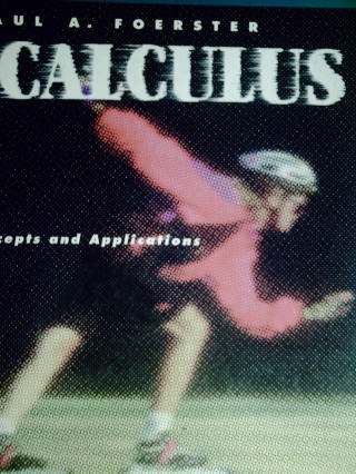 Calculus Concepts & Applications (H) by Paul A Foerster