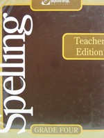 Spelling Grade 4 Teacher Edition (TE)(Binder) by Berry, Morris,
