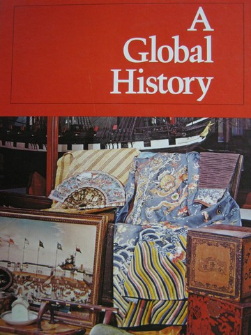 A Global History (H) by Stavrianos, Andrews, McLane, Safford,