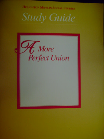 A More Perfect Union 8 Study Guide (P)