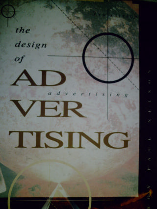 Design of Advertising 7th Edition (H) by Roy Paul Nelson
