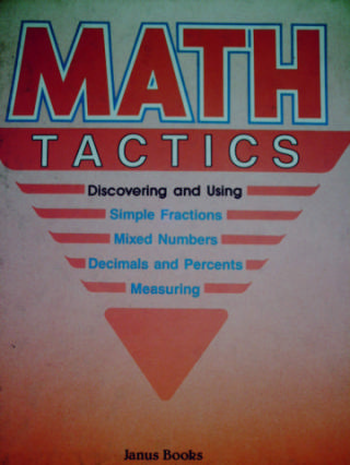 Math in Action Mathtactics (H) by Binkley, Felder,