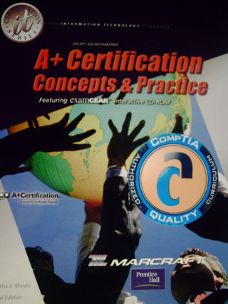 A+ Certification Concepts & Practice 3rd Edition (H) by Brooks