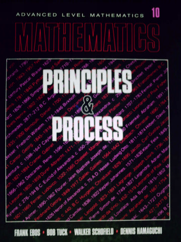 Mathematics Principles & Process Advanced 10 (H) by Ebos, Tuck,