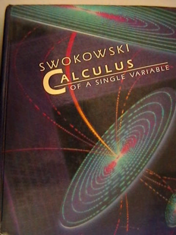 Calculus of a Single Variable (H) by Swokowski