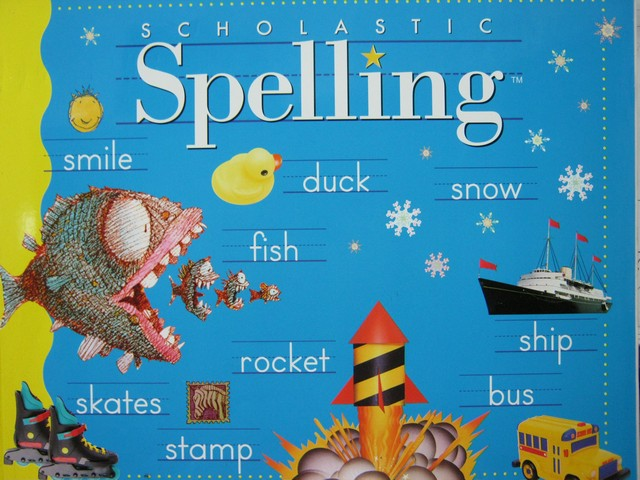 Scholastic Spelling 2 (P) by Louisa Moats & Barbara Foorman