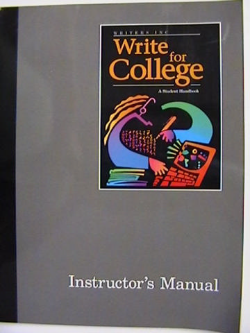 Writers Inc Write for College IM (TE)(P) by Sebranek, Kemper,