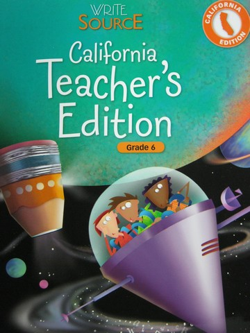 Write Source 6 California Edition TE (CA)(TE)(Spiral) by Kemper,