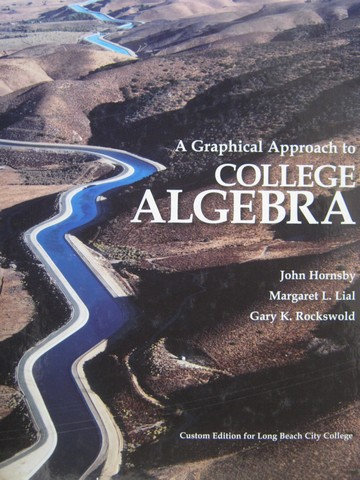 A Graphical Approach to College Algebra for LB City College (H)