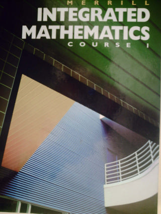 Merrill Integrated Mathematics Course 1 (H) by Bumby, Klutch