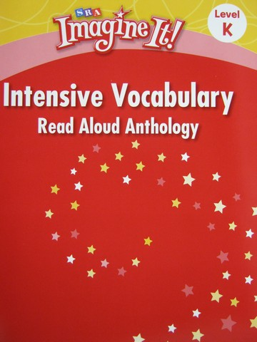 SRA Imagine It! K Intensive Vocabulary Read Aloud Anthology (P)