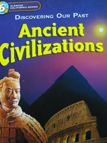 Ancient Civilizations (CA)(H) by Jackson J Spielvogel