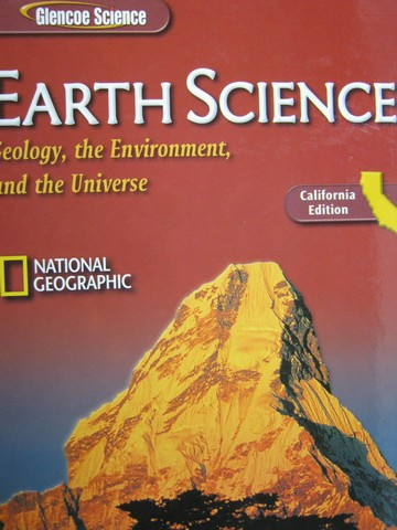 Earth Science Geology the Environment & the Universe (CA)(H)