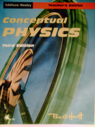 Addison-Wesley Conceptual Physics 3rd Edition TE Edition (TE)(H)