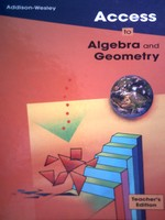 Access to Algebra & Geometry TE (TE)(H) by O'Daffer, Clemens,