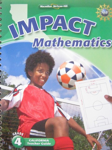 IMPACT Mathematics 4 Teacher Guide (CA)(TE)(Spiral) by Whitney,