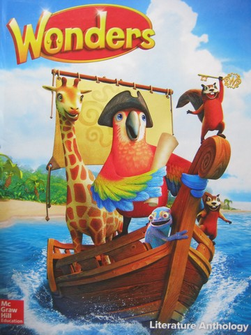 Wonders 1.4 Literature Anthology (H) by August, Bear, Dole,