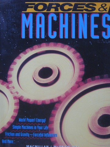 Forces & Machines 8 (P) by Atwater, Baptiste, Daniel, Hackett,