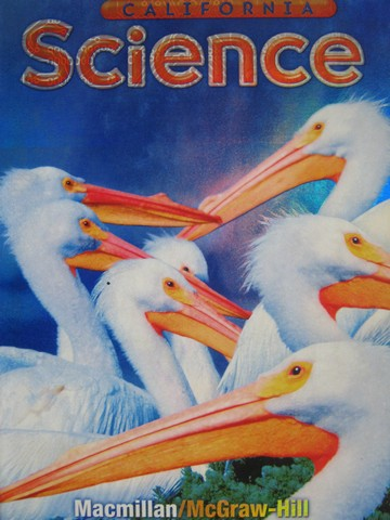 California Science 4 (CA)(H) by Hackett, Moyer, Vasquez, Teferi,