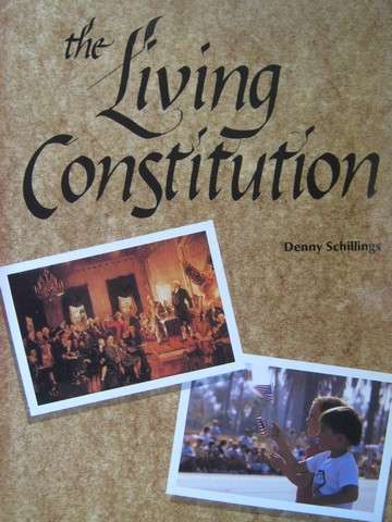 Living Constitution (P) by Denny Schillings
