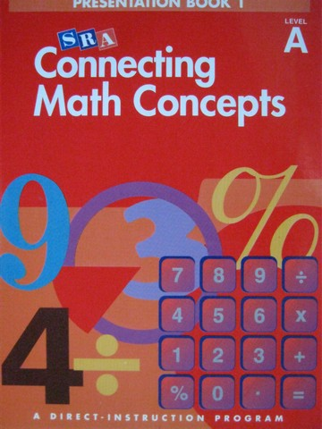 Connecting Math Concepts A Presentation Book 1 (TE)(Spiral)