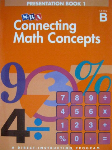 Connecting Math Concepts B Presentation Book 1 (TE)(Spiral)
