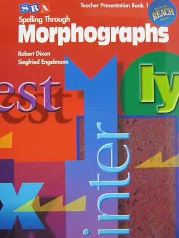 SRA Spelling Through Morphographs TPB 1 (TE)(Spiral) by Dixon,
