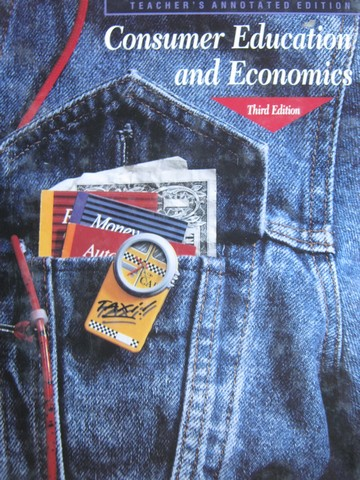 Consumer Education & Economics 3rd Edition TAE (TE)(H) by Lowe