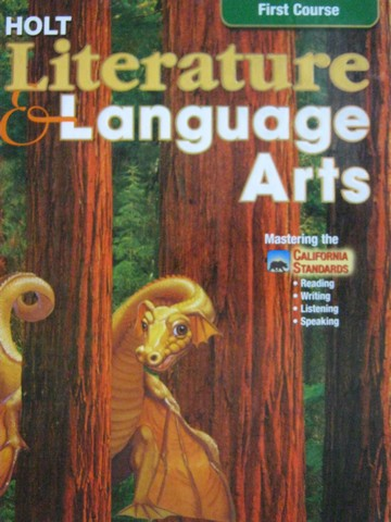 Literature & Language Arts 1st Course (CA)(H) by Beers, Odell,