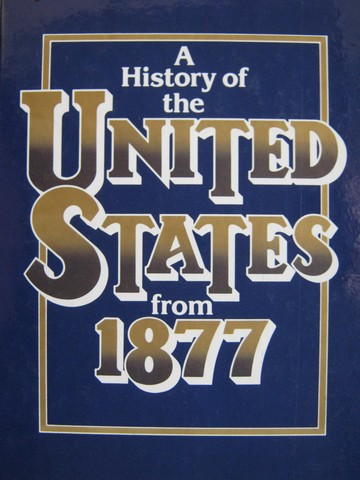A History of the United States from 1877 (H) by Risjord