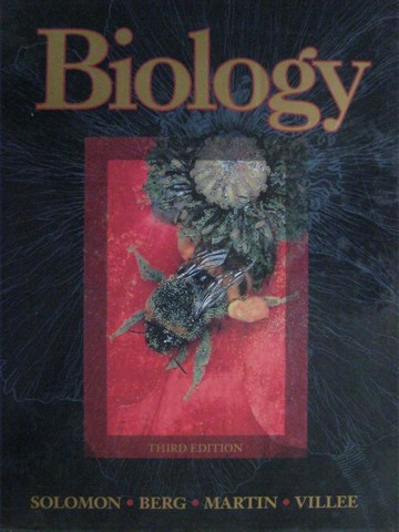 Biology 3rd Edition (H) by Solomon, Berg, Martin, & Villee
