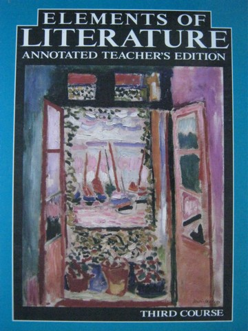 Elements of Literature 3rd Course ATE (TE)(H) by Anderson,