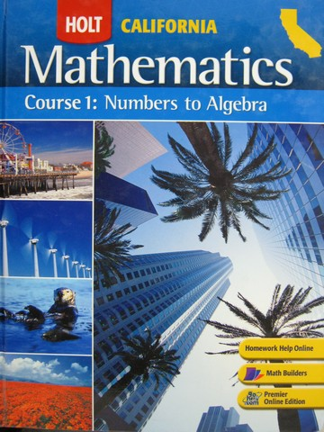 California Mathematics Course 1 Numbers to Algebra (CA)(H)